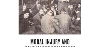 No Just War: Professor Sandi Dollinger Reviews Moral Injury and Nonviolent Resistance by Alice and Stoughton Lynd